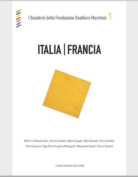 ITALIA/FRANCIA - I quaderni della Fondazione Gualtiero Marchesi - N°1